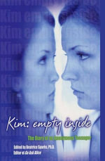 Kim: Empty Inside : The Diary of an Anonymous Teenager - Beatrice Sparks