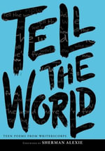 Tell the World - WritersCorps