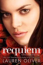 Requiem : Delirium Trilogy : Book 3 - Lauren Oliver