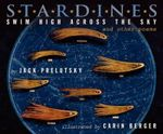 Stardines Swim High Across the Sky : And Other Poems - Jack Prelutsky