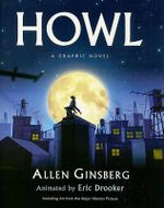 Howl : A Graphic Novel - Allen Ginsberg