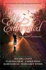 Enthralled : Paranormal Diversions - Melissa Marr