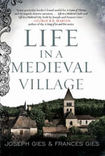 Life in a Medieval Village - Frances Gies