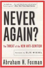 Never Again? - Abraham Foxman