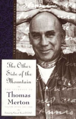 The Other Side of the Mountain : The End of the Journey - Thomas Merton