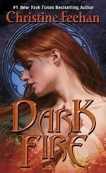 Dark Fire : Dark Series : Book 6 - Christine Feehan