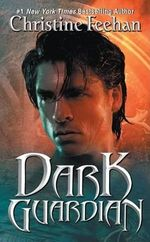Dark Guardian : Dark Series : Book 9 - Christine Feehan