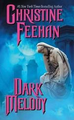 Dark Melody : Dark Series : Book 12 - Christine Feehan