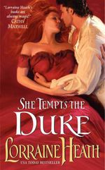 She Tempts the Duke : Lost Lords of Pembrooke Series : Book 1 - Lorraine Heath