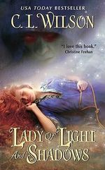 Lady of Light and Shadows - C.L. Wilson