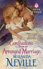 Confessions from an Arranged Marriage - Miranda Neville