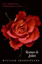 Romeo and Juliet Complete Text with Extras - William Shakespeare