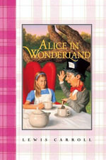 Alice in Wonderland Complete Text - Lewis Carroll