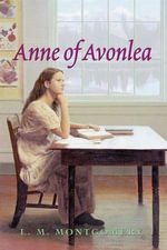 Anne of Avonlea Complete Text - L. M. Montgomery