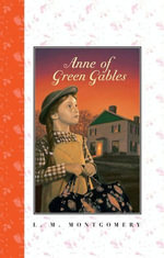 Anne of Green Gables Complete Text - L. M. Montgomery