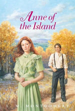 Anne of the Island Complete Text - L. M. Montgomery