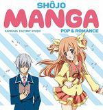Shojo Manga : Pop & Romance - Kamikaze Factory Studio