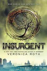 Insurgent : Divergent Series : Book 2 - Veronica Roth