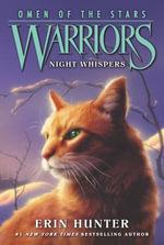 Warriors : Omen of the Stars #3: Night Whispers - Erin Hunter