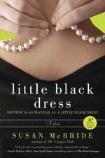 Little Black Dress : A Novel - Susan McBride