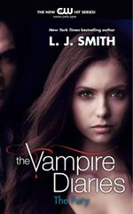 The Fury : Book 3 : The Vampire Diaries TV tie-in Series - L. J. Smith
