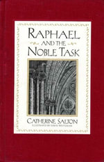 Raphael and the Noble Task - Catherine Salton