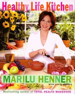 Healthy Life Kitchen - Marilu Henner