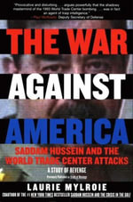 The War Against America : Study of Revenge - Laurie Mylroie