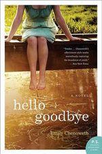 Hello Goodbye : P.S. - Emily Chenoweth