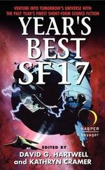 Year's Best SF 17 : Year's Best SF (Science Fiction) - David G. Hartwell