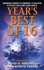 Year's Best SF 16 : Year's Best SF Series - David G. Hartwell