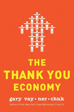 The Thank You Economy - Gary Vaynerchuk