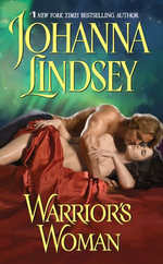 Warrior's Woman : Ly-San-Ter Family - Johanna Lindsey