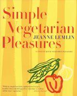 Simple Vegetarian Pleasures - Jeanne Lemlin