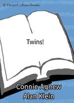 Twins! 2e : Pregnancy, Birth and the First Year of Life - Connie Agnew
