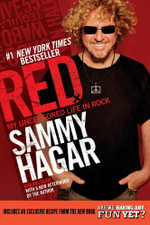 Red : My Uncensored Life in Rock - Sammy Hagar