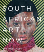 South African Art Now - Sue Williamson