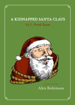 A Kidnapped Santa Claus - Alex Robinson