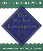 The Pocket Enneagram : Understanding the 9 Types of People - Helen Palmer
