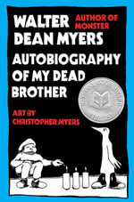 Autobiography of My Dead Brother - Walter Dean Myers