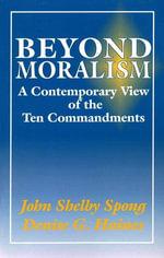 Beyond Moralism - John Shelby Spong