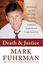 Death and Justice - Mark Fuhrman