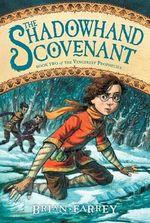 The Shadowhand Covenant - Brian Farrey