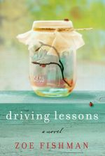 Driving Lessons : A Novel - Zoe Fishman