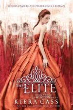 The Elite : Selection (Harper Teen) - Kiera Cass