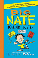 Big Nate Boredom Buster - Lincoln Peirce
