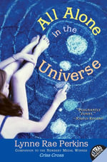 All Alone in the Universe - Lynne Rae Perkins