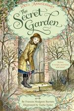 The Secret Garden 100th Anniversary - Frances Hodgson Burnett