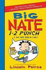 Big Nate 1-2 Punch: 2 Big Nate Books in 1 Box! : Includes Big Nate and Big Nate Strikes Again - Lincoln Peirce