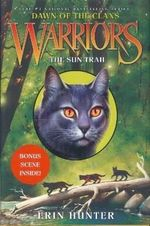 Warriors : The Sun Trail : Dawn of the Clans : Book 1 - Erin Hunter